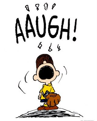 "Charlie Brown on the pitcher's mound saying ""Aaugh!"""