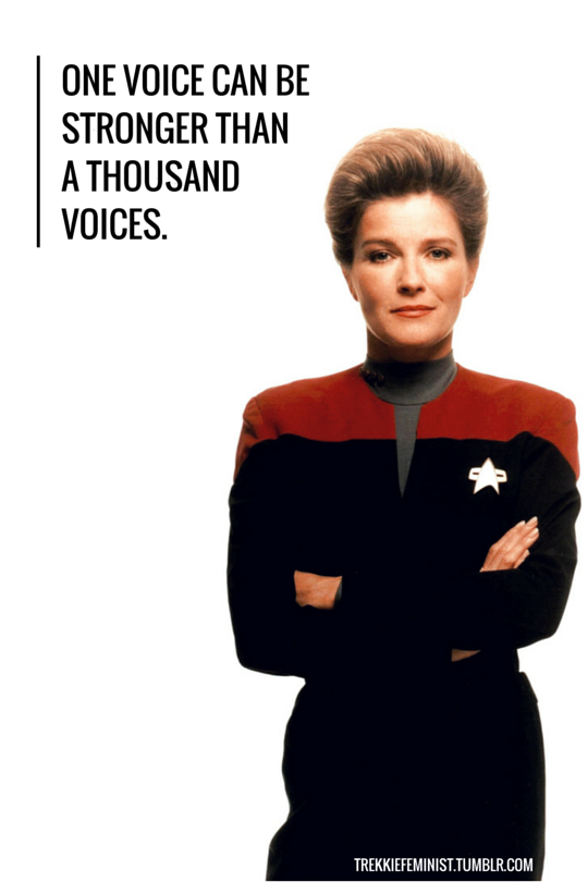"Janeway quote ""One voice can be stronger than a thousand voices"""