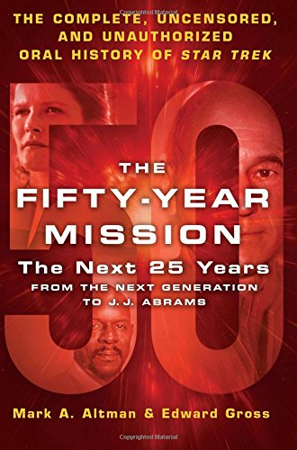 Cover of The Fifty-Year Mission: The Next 25 Years